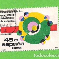 Sellos: EDIFIL 2802. INAUGURACIÓN DE LOS OBSERVATORIOS ASTROFÍSICOS DE CANARIAS. (1985).. Lote 121902699