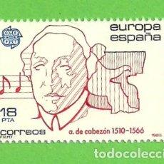 Sellos: EDIFIL 2788. EUROPA-CEPT. - ANTONIO DE CABEZÓN. (1985).** NUEVO Y SIN FIJASELLOS.. Lote 131168268