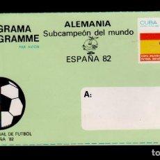 Sellos: C9-2 AEROGRAMA COPA MUNDIAL DE FUTBOL 1982 CUBA SUBCAMPEON DEL MUNDO. Lote 142760230