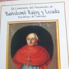 Sellos: BARTOLOME RAJOY Y LOSADA PONTEDEUME 1690 1990 PAGINAS DE FILATELIA EXPOSICION 1990. Lote 145598761