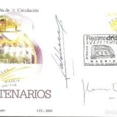 Sellos: SOBRE PRIMER DIA CIRCULACIÓN ,CENTENARIO REAL MADRID , FIRMADO POR VALDANO Y FLORENTINO PÉREZ. Lote 146144230