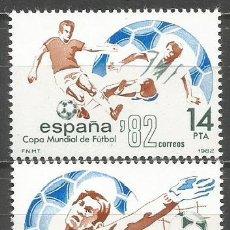 Sellos: ESPAÑA COPA MUNDIAL DE FUTBOL ESPAÑA´82 EDIFIL NUM. 2661/2662 ** SERIE COMPLETA SIN FIJASELLOS. Lote 257711185