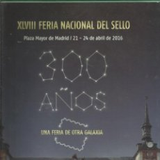 Sellos: DOCUMENTO FILATÉLICO 2016. FERIA NACIONAL DEL SELLO. Lote 168212372