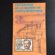 Sellos: SELLOS FOLLETO INFORMATIVO CENTENARIO MUERTE DE NARCIS MONTURIOL. Lote 170509601