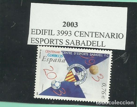 SE4LLO 2003. CENTENARIO ESPORTS SABADELL, FACIAL DE 0,76 (Sellos - España - Juan Carlos I - Desde 2.000 - Nuevos)