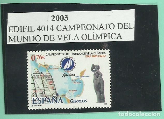 SE4LLO 2003.CAMPEONATO MUNDIAL DE VELA OLÍMPICA FACIAL DE 0,76 (Sellos - España - Juan Carlos I - Desde 2.000 - Nuevos)