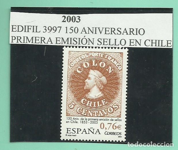 SE4LLO 2003.150 ANIVERSARIO DEL SELLO EN CHILE FACIAL DE 0,76 (Sellos - España - Juan Carlos I - Desde 2.000 - Nuevos)