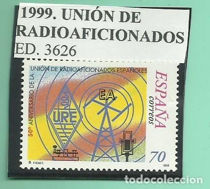 1999. UNIÓN DE RADIOAFICIONADOS (Sellos - España - Juan Carlos I - Desde 2.000 - Nuevos)