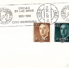 Sellos: SOBRE: 1980 LUGO. CIRCULO DE LAS ARTES - CXXV ANIVERSARIO. Lote 174175120