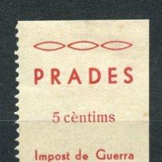 Sellos: ESPAÑA GUERRA CIVIL. PRADES (TARRAGONA). EDIFIL 1N, SELLO SIN NUMERACIÓN DE CONTROL AL DORSO.. Lote 178999226