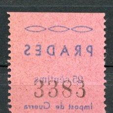Sellos: ESPAÑA GUERRA CIVIL. PRADES (TARRAGONA). EDIFIL 5IC, SELLO CALCADO AL DORSO. Lote 178999463