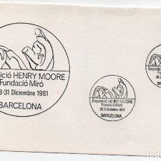 Sellos: SOBRE ILUSTRADO. EXPOSICIÓN DE HENRY MOORE EN BARCELONA. Lote 181966238