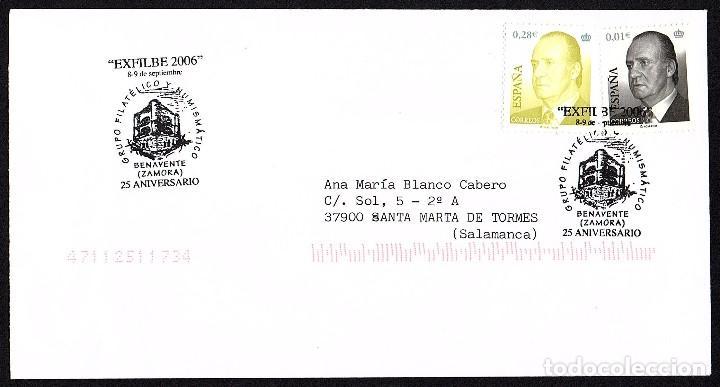 SOBRE CIRCULADO EXFILBE 2006 BENAVENTE CON MATASELLOS CONMEMORATIVO (Sellos - España - Juan Carlos I - Desde 2.000 - Cartas)