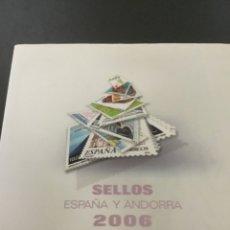 Sellos: SELLOS ESPAÑA Y ANDORRA 2006, EN SU LIBRO OFICIAL ANUAL.. Lote 210312491