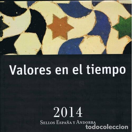 VALORES EN EL TIEMPO AÑO 2014 LIBRO OFICIAL DE CORREOS CON LA EMISION DE SELLOS DE ESPAÑA Y ANDORRA (Sellos - España - Juan Carlos I - Desde 2.000 - Nuevos)