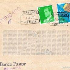 Sellos: 0861. CARTA CERTIFICADA NEGREIRA (CORUÑA) 1979. BANCO PASTOR. Lote 220758692
