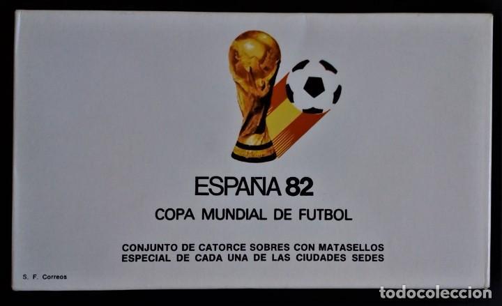 14 SOBRES MATASELLOS CONMEMORATIVOS DIFERENTES ESPAÑA 82 DEPORTE FUTBOL MUNDIAL 1982 (Sellos - España - Juan Carlos I - Desde 1.975 a 1.985 - Cartas)