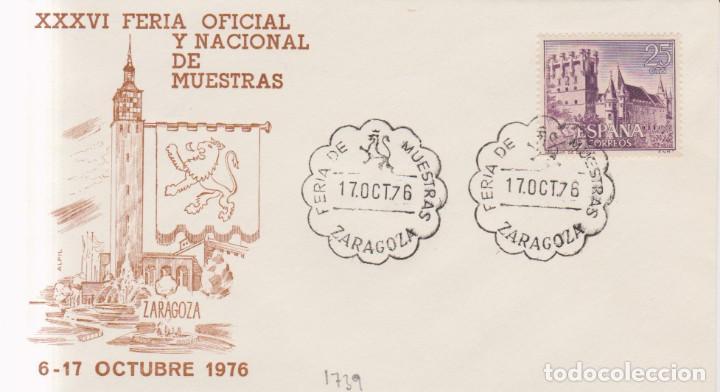 AÑO 1976 EDIFIL 1739 SPD-FDC XXXVI FERIA NACIONAL DE MUESTRAS ZARAGOZA (Sellos - España - Juan Carlos I - Desde 1.975 a 1.985 - Cartas)