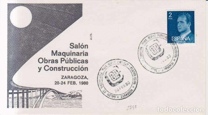 AÑO 1980 EDIFIL 2345 SPD FDC SALON MAQUINARIAOBRAS PUBLICAS Y CONSTRUCCION ZARAGOZA (Sellos - España - Juan Carlos I - Desde 1.975 a 1.985 - Cartas)