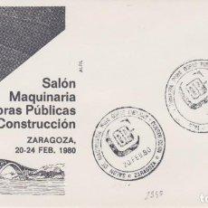 Sellos: AÑO 1980 EDIFIL 2345 SPD FDC SALON MAQUINARIAOBRAS PUBLICAS Y CONSTRUCCION ZARAGOZA. Lote 255961430