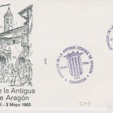 Sellos: AÑO 1982 EDIFIL 2346 SPD FDC JORNADAS DE LA ANTIGUA CORONA DE ARAGON ZARAGOZA. Lote 257274775