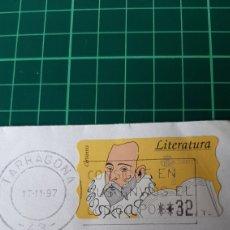 Sellos: TARRAGONA MATASELLO 1997 ETIQUETA CERVANTINAS LITERATURA FILATELIA COLISEVM COLECCIONISMO. Lote 259760430