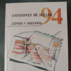 Sellos: EMISIÓN DE SELLOS ESPAÑA Y ANDORRA 1994 LIBRO ÁLBUM. Lote 267187279