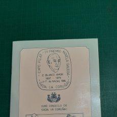 Sellos: 1984 SADA LA CIRUÑA CATÁLOGOS EXPOSICIÓN FILATÉLICA IV PREMIO NOVELA GALEGA E.BLABCO AMOR MATASELLO. Lote 270918918