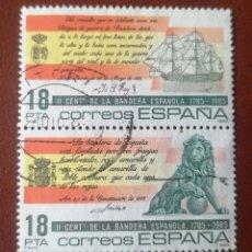 Sellos: LOTE 6 SELLOS USADOS ESPAÑA N°2791/92 II CENTENARIO DE LA BANDERA ESPAÑOLA 1985. Lote 277089718