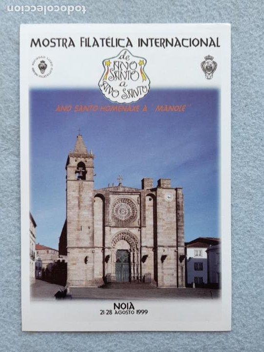 MOSTRA FILATÉLICA INTERNACIONAL. NOIA 21-28 AGOSTO 1999. AÑO SANTO. (Sellos - España - Juan Carlos I - Desde 1.986 a 1.999 - Cartas)
