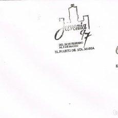 Sellos: 0969. CARTA PUERTO DE SANTA MARIA (CADIZ) 1997. EXPOSICION JUVENIA. Lote 286949743