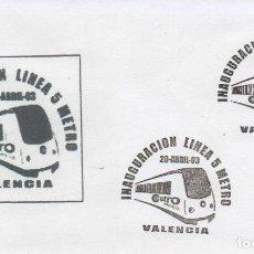 Sellos: SOBRE NO CIRCULADO CON MATASELLOS DE LA INAUGURACIÓN DE LA LINEA 5 DEL METRO DE VALENCIA. Lote 288292408