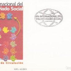 Sellos: SOBRE CON MATASELLOS PRIMER DIA DE DIA DEL VOLUNTARIADO Nº 3842. Lote 290563718