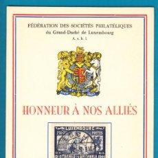 Sellos: HOMENAJE A NUESTROS ALIADOS, HONNEUR Á NOS ALLIÉS LUXEMBURGO 1945 NUMERADO. Lote 34633428