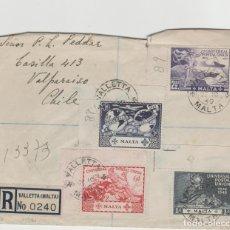 Sellos: LOTE V SOBRE SELLOS MALTA CARTA SERIE COMPLETA AÑO 1949 UNION POSTAL CERTIFICADO VALPARAISO CHILE. Lote 180958110