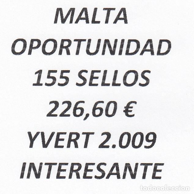 INTERESANTE LOTE MALTA, COMPUESTO POR 155 SELLOS, CON 226,50 € CATALOGO YVERT 2.009 + (Sellos - Extranjero - Europa - Malta)