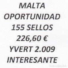 Sellos: INTERESANTE LOTE MALTA, COMPUESTO POR 155 SELLOS, CON 226,50 € CATALOGO YVERT 2.009 +. Lote 277266703
