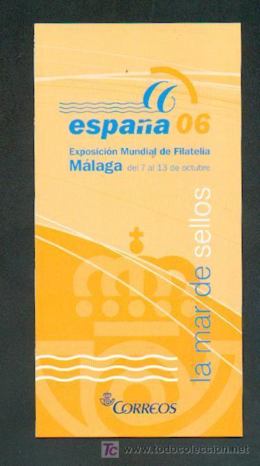 EXPOSICION MUNDIAL DE FILATELIA ESPAÑA 2006 (Sellos - Material Filatélico - Otros)