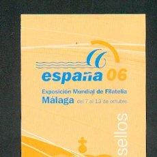 Sellos: EXPOSICION MUNDIAL DE FILATELIA ESPAÑA 2006. Lote 3572061
