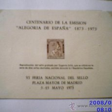 Sellos: HOJA RECUERDO CENTENARIO DE LA EMISIÓN ALEGORÍA DE ESPAÑA. VI FERIA NACIONAL DEL SELLO. MADRID 1973. Lote 9691979