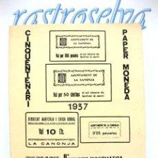 Sellos: DOCUMENTO FILATELICO DE 4 PÁGINAS. II EXPOSICIO NUMISMATICA LA CANONJA. 1987. PAPER MONEDA.. Lote 19108755