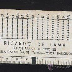 Sellos: ANTIGUA REGLA MEDIDOR FILATELIA RICARDO DE LAMA SELLOS BARCELONA. Lote 21565400