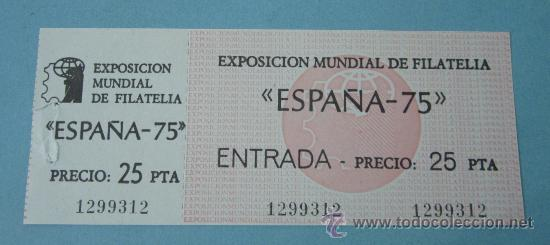 ENTRADA EXPOSICION MUNDIAL DE FILATELIA ESPAÑA 75. ENTRADA 1299312 (Sellos - Material Filatélico - Otros)
