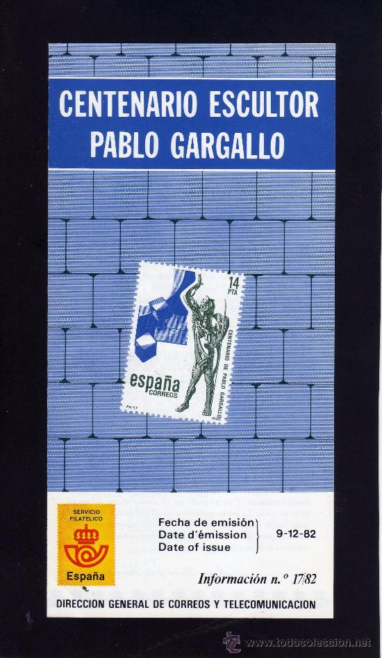 SERVICIO FILATELICO - INFORMACION Nº 17/82 - CENTENARIO ESCULTOR PABLO GARGALLO. (Sellos - Material Filatélico - Otros)
