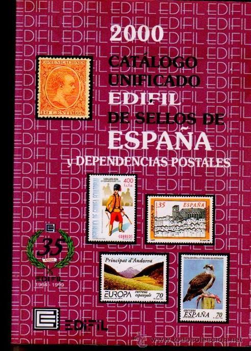 2000 CATÁLOGO UNIFICADO EDIFIL ESPAÑA Y DEPENDENCIAS POSTALES, 35 AÑOS, 360PÁGS, 17X24CM (Sellos - Material Filatélico - Otros)