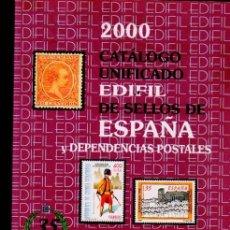 Sellos: 2000 CATÁLOGO UNIFICADO EDIFIL ESPAÑA Y DEPENDENCIAS POSTALES, 35 AÑOS, 360PÁGS, 17X24CM. Lote 218878680