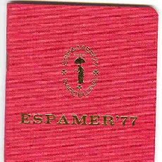 Sellos: PASAPORTE INTERNACIONAL FILATELICO- ESPAMER 77. Lote 115735976