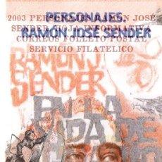 Sellos: 2003 PERSONAJES: RAMÓN JOSÉ SENDER, HOJA INFORMATIVA CORREOS FOLLETO POSTAL SERVICIO FILATELICO. Lote 44249652