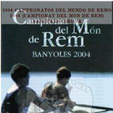 Sellos: 2004 CAMPEONATOS DEL MUNDO DE REMO 2004 (CAMPIONAT DEL MÓN DE REM) BANYOLES GIRONA FOLLETO POSTAL FI. Lote 195394148