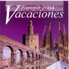 Sellos: 2004 SERIE EUROPA. TEMATICA LAS VACACIONES DE HOJA INFORMATIVA DE SELLOS. Lote 44305505